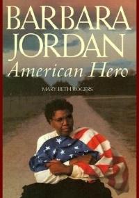 "Capa de ""Barbara Jordan: American Hero"", de Mary Beth Rogers"
