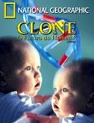 Clone O Futuro do Homem?