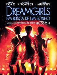 Dreamgirls - Em Busca de um Sonho