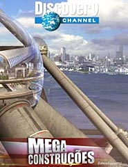 Mega Construções (Pirâmide Urbana/ O Novo Canal do Panamá)