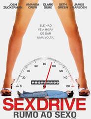 Sex Drive - Rumo ao Sexo